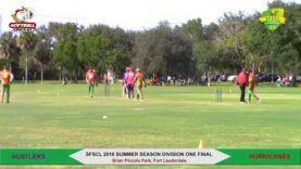 2018 Summer Season Division One Final- Hustlers vs Hurricanes- First Over